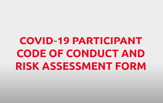 COVID-19 Participant Code of Conduct & Risk Assessment Form