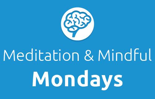 MeditationMondays